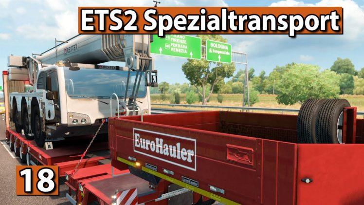 ETS2 SPEZIALTRANSPORT 🚚 Planen, Kochen, Abliefern ► #18 Euro Truck Simulator 2 DLCs deutsch