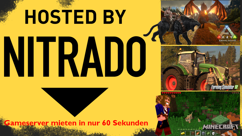 Hol dir deinen Game-Server bei unserem Partner Nitrado!! (Gadarol.de getestet)